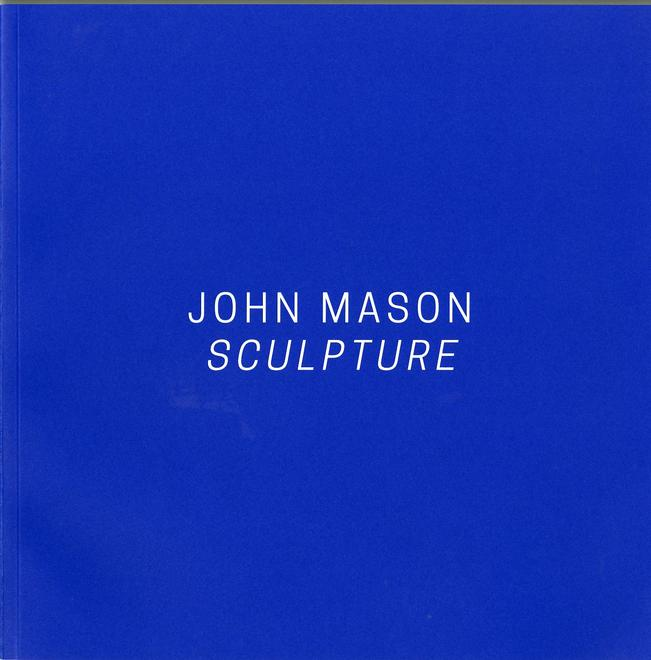 John Mason: Sculpture - Publication