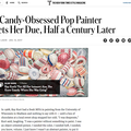 A Candy-Obsessed Pop Painter Gets Her Due, Half a...