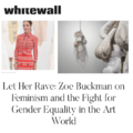 Let Her Rave: Zoe Buckman on Feminism and the Figh...