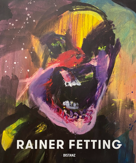 Rainer Fetting: Taxis, Monsters and the Good Old Sea - Publication